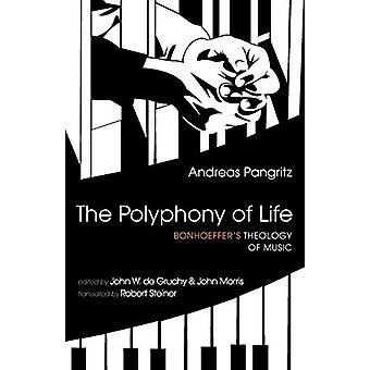 The Polyphony of Life by Andreas Pangritz - 9781532661525 Book