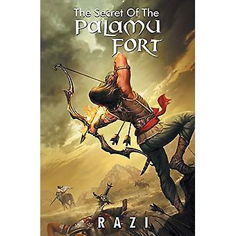 The Secret of the Palamu Fort by Razi - 9789388698016 Book