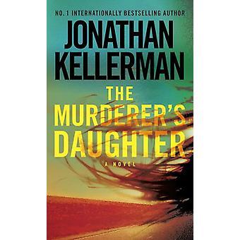 The Murderer'S Daughter 9780812999198