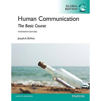 Human Communication The Basic Course Global Edition by Joseph DeVito