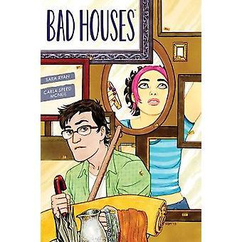 Bad Houses by Sara Ryan