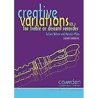 Creative Variations Volume 1 (Recorder)