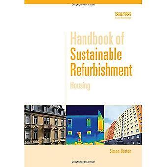 Handbook of Sustainable Refurbishment: Housing