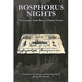 Bosphorus Nights: The Complete Lyric Poems of Bedros Tourian (Harvard Armenian Texts and Studies)