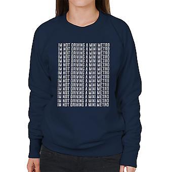 Alan Partridge Im ikke kjører en Mini t kvinners Sweatshirt