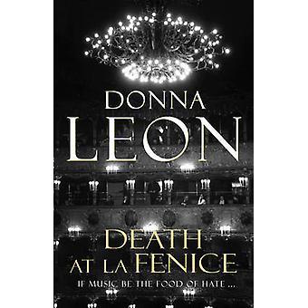 Muerte en La Fenice - (Brunetti 1) por Donna Leon - libro 9780099536567