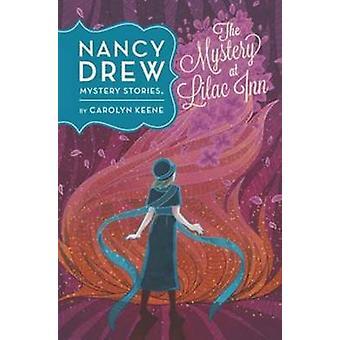 The Mystery at Lilac Inn by Carolyn Keene - 9780448479729 Book