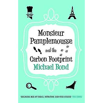 Monsieur Pamplemousse and the Carbon Footprint - The Francophile's mus