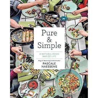 نقي آند بسيطة-طريقة الغذاء الطبيعي للحياة عن طريق باسكال نايسينس-97814