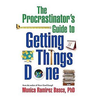 Den Procrastinator's Guide till att få saker gjorda av Monica Ramirez B