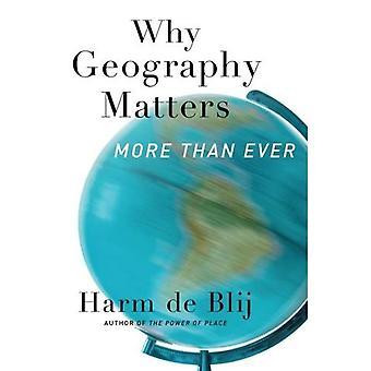 Warum die Geografie spielt mehr denn je