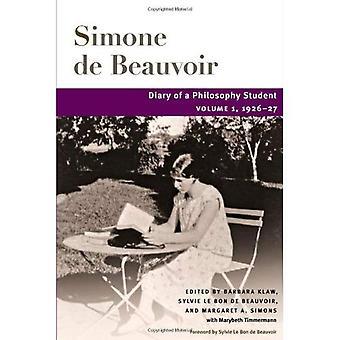 Diário de um estudante de filosofia: 1926-27, v. 1 (Beauvoir) (série de Beauvoir)