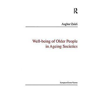 Bienestar de las personas mayores en envejecimiento de las sociedades (políticas públicas y Bienestar Social)
