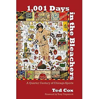 1 001 dagar på läktaren: ett kvarts sekel av Chicago Sport