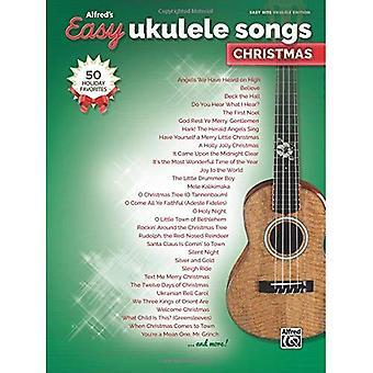 Alfreds einfach Ukulele Songs--Weihnachten: 50 Weihnachts-Favoriten