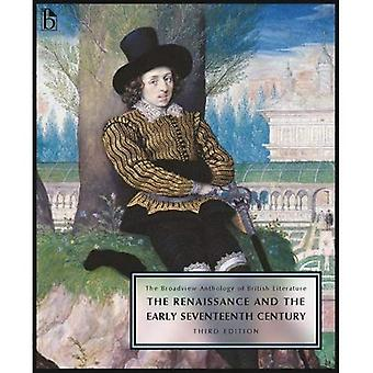 The Broadview Anthology of British Literature, Volume 2: The Renaissance and the Early Seventeenth Century