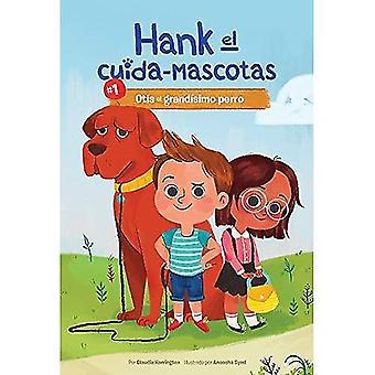 Otis El Grandi-Simo Perro / Otis le chien très grand (El Hank Cuida-Mascotas / Hank le Pet Sitter)