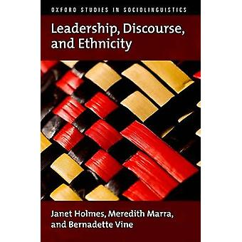 Leadership Discourse and Ethnicity by Holmes & Janet