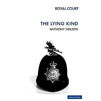 The Lying Kind by Neilson & Anthony