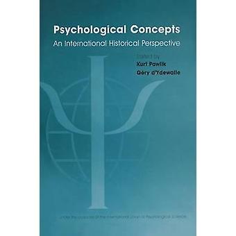 Psykologiska begrepp ett internationellt historiskt perspektiv av Pawlik & Kurt