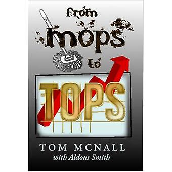 Alkaen mopit Topit by McNall & Tom