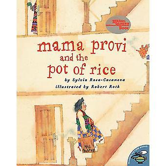 Mama Provi and the Pot of Rice by RosaCasanova & Sylvia
