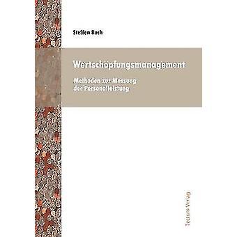Wertschpfungsmanagement by Buch & Steffen