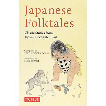 Japanska folksagor - klassiska berättelser från Japans förtrollade tidigare av Johannesson