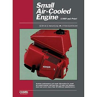 Small Air-Cooled Engines Service Manual (Clymer Pro Series), Vol. 1