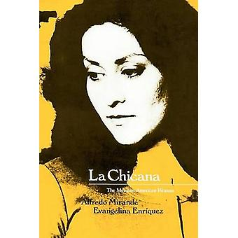 Chicana - La - Mexican-American Woman (New edition) by Alfredo Mirande