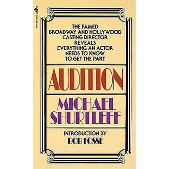 Audition by Michael Shurtleff - 9780553272956 Book