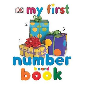 My First Number Board Book by DK Publishing - Dorling Kindersley Publ