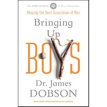Bringing Up Boys by James Dobson - 9781414391335 Book