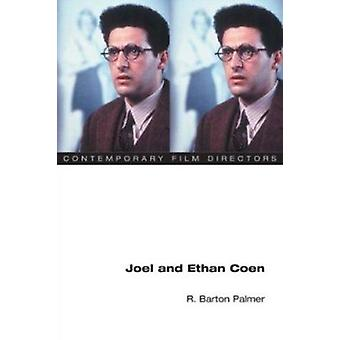 Joel und Ethan Coen von R. Barton Palmer - 9780252071850 Buch