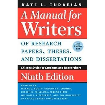 Manual for Writers of Research Papers Theses and Dissertat by Kate L. Turabian