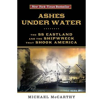 Ashes Under Water by Michael McCarthy