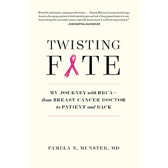 Twisting Fate by Pamela Munster