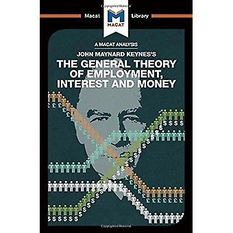 The General Theory of Employment Interest and Money by John Collins