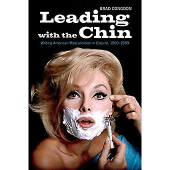 Leading with the Chin by Brad Congdon