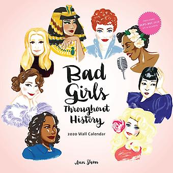 Bad Girls Throughout History 2020 Wall Calendar by Anne Shen