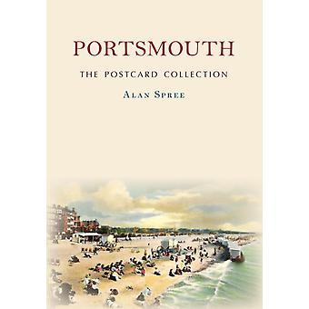 Portsmouth The Postcard Collection by Alan Spree