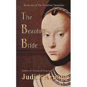 The Beaufort Bride by Arnopp & Judith