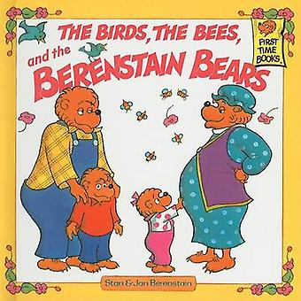 The Birds - the Bees - and the Berenstain Bears by Stan Berenstain -