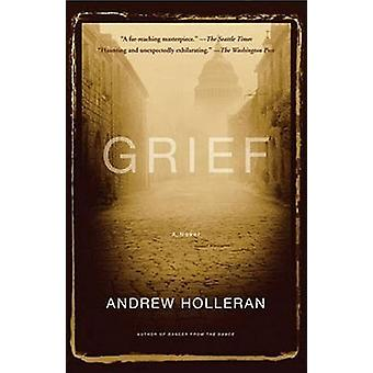 Grief by Holleran & Andrew