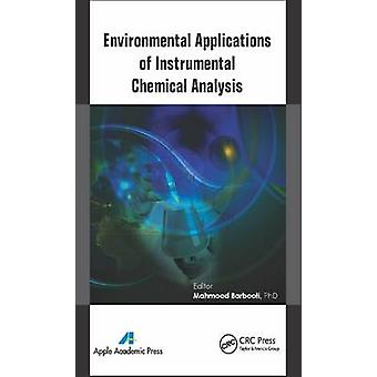Environmental Applications of Instrumental Chemical Analysis by Barbooti & Mahmood