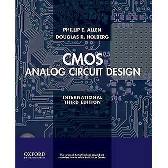 CMOS analog krets design. Phillip E. Allen Douglas R. Holberg av Allen & P. E.