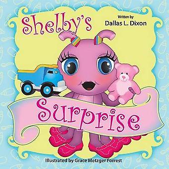 Shelbys Surprise by Dixon & Dallas L