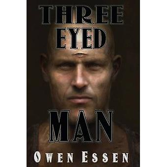 Three Eyed Man by Essen & Owen B.