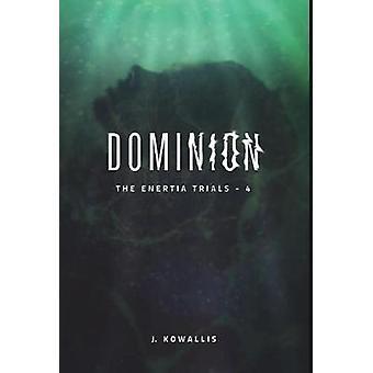 Dominion by Kowallis & J.