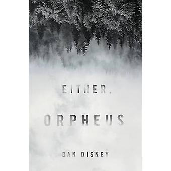 Either Orpheus by Disney & Dan